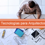 tecnologias para arquitectos